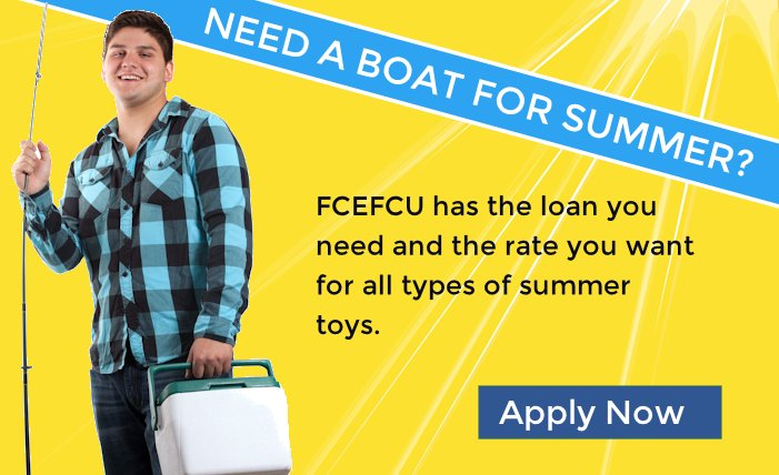 FCEFCU has boat loans for summer