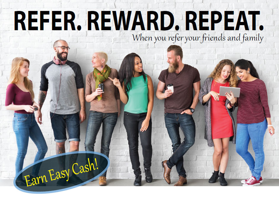 Refer. Reward. Repeat. Earn easy cash when you refer others to FCEFCU.
